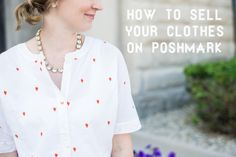 How to Sell on Poshmark! Includes tips on how to set up and market your Poshmark closet.