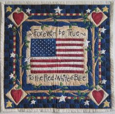 """American Wall Quilt """"Forever Be True"""" Hand Quilted"""