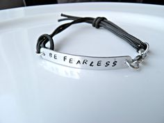 Be Fearless Personalized Hand Stamped Bracelet by PeggysPassions, $12.00