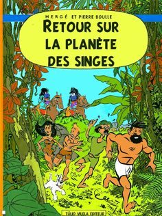Les Aventures de Tintin - Album Imaginaire - Retour sur la Planète des Singes