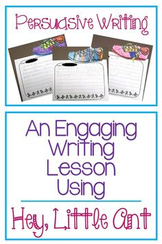"""Persuasive writing is one of my favorite units I get to teach and my absolute favorite book to use is """"Hey, Little Ant."""" It takes the form of a debate between an ant and a little boy. The boy wants to squish but the ant pleads with the little boy to let h"""