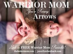 Warrior Moms, You're Raising Arrows (Link to Free Warrior Mom Printable!) — the Better Mom Psalm 127 4, Christian Wife, Christian Parenting, Kids Events, Best Mom, Parenting Hacks, Baby Love, Raising, Bible