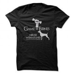 Weimaraner Game Of Bones T Shirts, Hoodies. Check price ==► https://www.sunfrog.com/Pets/Weimaraner--Game-Of-Bones.html?41382