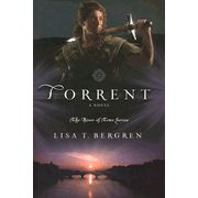 Torrent, River of Time Series #3 - Lisa Bergren LOVE THIS SERIES!!!!!!!!!!!!