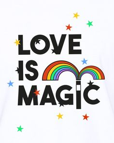 """Love is magical. Support the Elton John AIDS Foundation when you get a """"Love is Magic"""" t-shirt and help spread the love."""