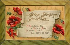 Deep Red Poppies~Curling Parchment Birthday Greetings~Wood Frame~Emboss~Wessler