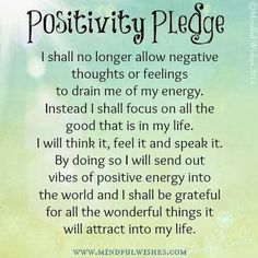 Inspirational Picture Quotes...: Positivity Pledge.