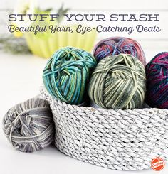 It's time to stock that stash! Browse dream deals on the yarn and kits you've been yearning for, and turn your next projects into the knits you can't wait to wear.