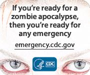 I work in Emergency Management and this is a great campaign by the CDC. (I'm also a big fan of The Walking Dead)