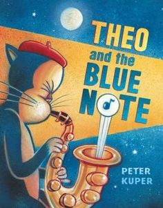 'Theo and The Blue Note' by Peter Kuper. A must-have for anyone who appreciates jazz/blues. This book has it all: spaceships, adventure, animals and music. Books For Boys, Childrens Books, Preschool Library, Music Library, Music Books, Class Library, Blues Music, Jazz Blues, Pop Music
