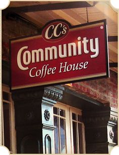 CC's Community Coffee House: Cheaper than Starbucks and in my opinion a little better!
