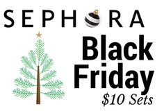 Sephora Black Friday 2015 $10 Deals Are Coming!
