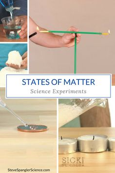 30+ Activities for States of Matter Science Experiments.