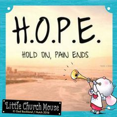 (2) Never give up on hope #LittleChurchMouse - Little Church Mouse