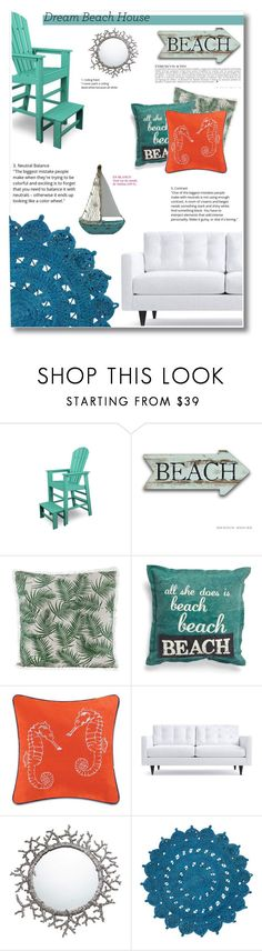 """""""Dream Beach House"""" by emilayy34 ❤ liked on Polyvore featuring interior, interiors, interior design, home, home decor, interior decorating, Polywood, Anja, Primitives By Kathy and C & F"""