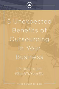 Outsourcing has some obvious benefits, but have you thought about all the ways it can help you, your business, and your life? Click through to learn more! | www.TheCrownFox.com | Graphic Design Assistant to Creative Entrepreneurs