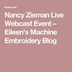 Nancy Zieman Live Webcast Event – Eileen's Machine Embroidery Blog