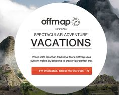 OFFMAP | Pioneering a new way to travel. Using mobile guided and local outfitters, creating spectacular independent adventures that cost up to 70% less than traditional tours. #travel