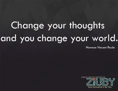 #Change #Your #Thoughts by Ziuby
