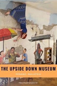 The Upside Down Museum in Penang, Malaysia - interesting tourist #attraction in #Penang, #Malaysia and a great #museum to visit here