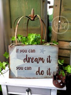 If you can dreamt it - you can do it