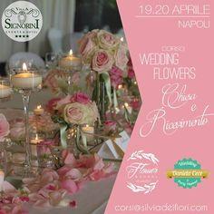 """Due Giorni (19 e 20 Aprile 2017) dedicati all'Arte del Wedding Flowers nella Magica Cornice della Settecentesca """"Villa Signorini""""!!!"""