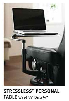 Stressless Recliner Personal Computer Laptop Table for Ekornes Chairs - Ekornes Stressless Recliners, Stressless Chairs, Stressless Sofas and other Ergonomic Furniture. Recliner Table, Sofa Arm Table, Pc Table, Tables, Cool Furniture, Living Room Furniture, Furniture Design, Furniture Chairs, Office Furniture