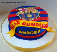 Torta Barcelona a Pastel Del Barcelona, Barcelona Cake, Barcelona Party, Soccer Theme Parties, Soccer Party, Football Birthday Cake, Boy Birthday, Cake Cookies, Soccer