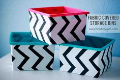 DIY No-Sew Fabric Covered Storage Bins! 3 Items: Fabric ModPodge + $1 Bins + dishtowels/fun fabric