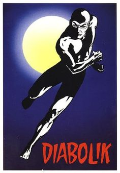 Diabolik is a criminal genius who targets the underworld, assisted by his lover Eva Kant. Description from internationalhero.co.uk. I searched for this on bing.com/images