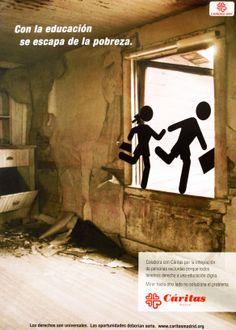 Cartel Campaña de Caridad 2007: Con la educación se escapa de la pobreza.