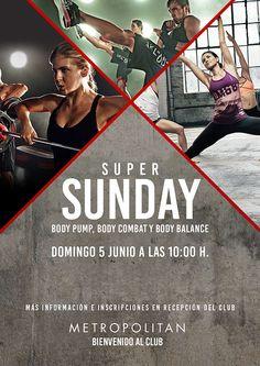 Este domingo, 5 Junio a las 10:00 h., no te pierdas el Super Sunday especial Body pump, Body combat y Body balance que os hemos preparado en Metropolitan Begoña.  Más información e inscripciones en Recepción del club.