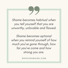 Shame 💔 You are not born with shame; you are born with the natural understanding that who you are is enough. You learn to feel shame when you believe more in others' judgment and negativity than your own truth. You overcome shame when you realize that each day there are countless more reasons to love and accept yourself than to loath and reject yourself. Empowerment Program, Self Empowerment, Shame Quotes, When Enough Is Enough, Fear Of Being Alone, When You Believe, Subconscious Mind, Anxiety Relief, Social Work