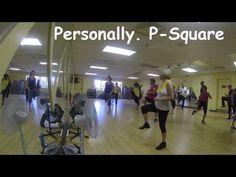Personally. P-Square. Zumba Class - YouTube