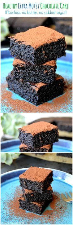 No sugar, butter or flour in this incredibly moist chocolate cake. Yes, healthy can taste like heaven!   Del's cooking twist
