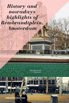 Rembrandtplein Amsterdam, history and nowadays highlights. Cities In Europe, Rembrandt, Statues, Traveling By Yourself, Amsterdam, Travel Tips, Highlights, History, City