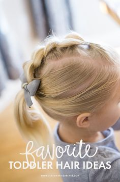 Favorite Toddler Hair-Dos - He and I #JOHNSONS #sponsored #HeadtoToeBaby