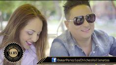 Perdón - Osmar Pérez  Y Los Chiches Vallenatos (Official Video)