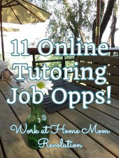 11 Online Tutoring Job Opps! / Work at Home Mom Revolution