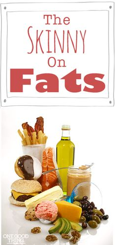 Good Fats vs. Bad Fats – How To Know The Difference