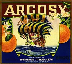Irwindale, Azusa, Los Angeles County, CA -Argosy Sailing Ship Orange Citrus Fruit Crate Box Label Advertising Art Print. Printed on highest quality stock soft gloss paper.