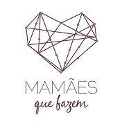 Mamães que Fazem, maes, mamaes, arte, moda, consciente, consumo, site, plataforma, publicidade, artesanal, amor, coração