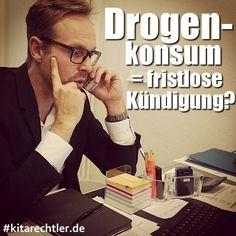 Drogenkonsum in der Freizeit = fristlose Kündigung für Erzieher in Kita, Kindergarten  oder Hort denkbar? https://www.instagram.com/p/BL0fdl4DWHs/
