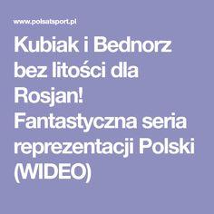 Kubiak i Bednorz bez litości dla Rosjan! Fantastyczna seria reprezentacji Polski (WIDEO)