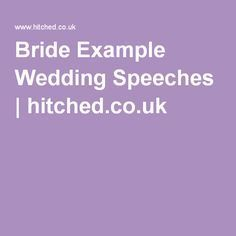 Bride Example Wedding Speeches | hitched.co.uk