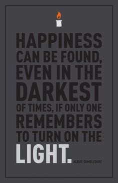 Dumbledore. This and his quote about dreams are a couple of my fav lines from the books. <3
