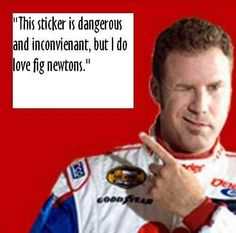 Talladega Nights Funny Movies, Good Movies, Awesome Movies, Talladega Nights Quotes, Hello Giggles, Ricky Bobby, When Youre Feeling Down, Favorite Movie Quotes, Senior Quotes