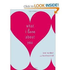 What I Love About You http://www.amazon.com/gp/product/0767923154/ref=as_li_ss_tl?ie=UTF8=1789=390957=0767923154=as2=gifts048-20