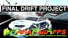 Final Drift Project v1.0.1 (Mod Money) Apk for Android    Final Drift Project Apk  Final Drift Project is a Racing Games for Android  Download last version of Final Drift Project Apk (Mod Money) for android from MafiaPaidApps with direct link  Tested By MafiaPidApps  without adverts & license problem  without Lucky patcher & google play the mod   Welcome to the world of drifters!  Forget about safe tracks and wide turns.  Final Drift Project brings you into the world of Freestyle races where…