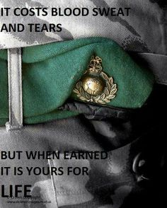 ROYAL MARINES COMMANDOS! When earned its yours for life ❤️